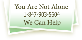 You are not alone. (847) 903-5604. We can Help